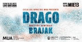 """El Ciclo """"Las joyas del MUA"""" realizará una muestra en homenaje a Drago Brajak"""