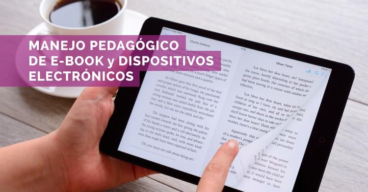 """Se acerca el taller: """"Manejo pedagógico de los E-BOOK y Dispositivos electrónicos"""""""