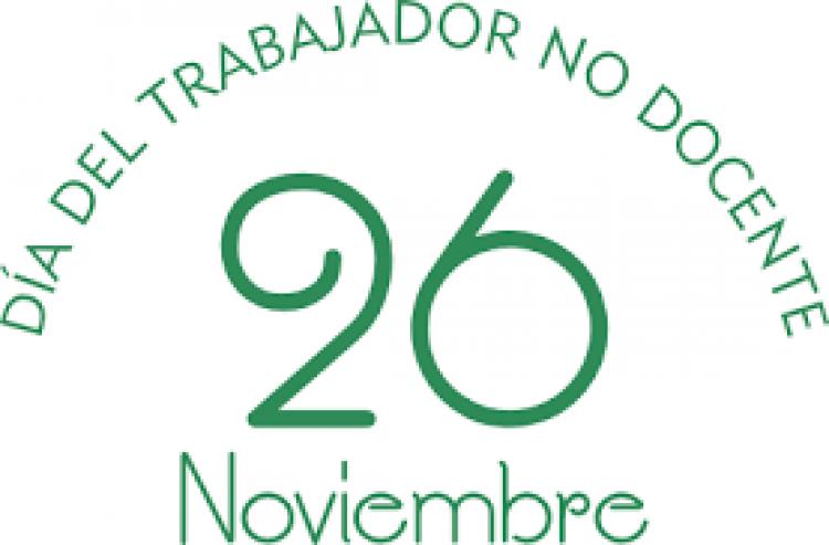 26 de noviembre: DÍA DEL TRABAJADOR NO DOCENTE