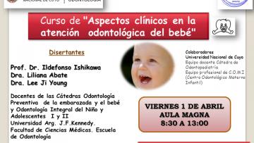 """""""Aspectos Clínicos en la Atención Odontológica del Bebé"""""""