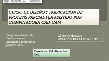 Curso de Diseño y Fabricación de Prótesis Parcial Fija Asistido por Computadora CAD-CAM