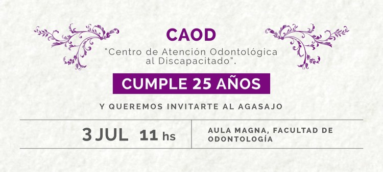 ¡El Centro de Atención Odontológica al Discapacitado CAOD cumple 25 años!