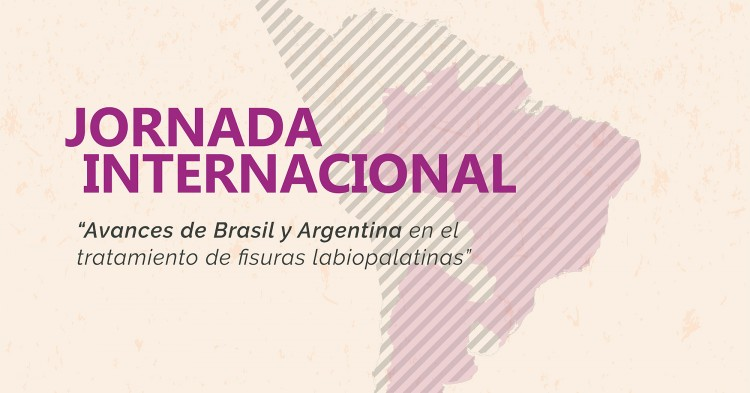 Se acerca la Jornada Internacional: Avances de Brasil y Argentina en el tratamiento de fisuras labiopalatinas