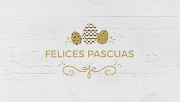 21 de abril: ¡Felices Pascuas!