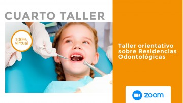 ¡Último taller sobre Residencias Odontológicas del 2020!