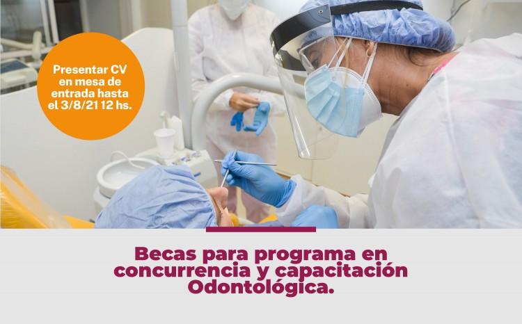 Becas para programa en concurrencia y capacitación Odontológica