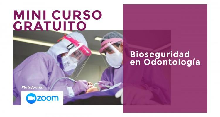Se acerca un Mini Curso gratuito sobre Bioseguridad en Odontología