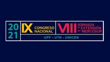 Se acerca el IX Congreso Nacional de Extensión VIII Jornadas de Extensión del Mercosur