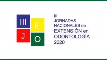 Se invita a participar de las III JEO - Jornadas Nacionales de Extensión en Odontología 2020
