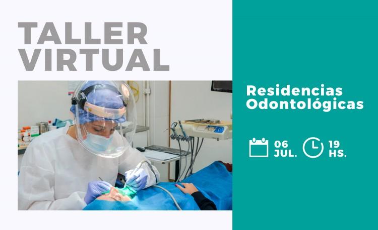 Nuevo Taller virtual sobre Residencias Odontológicas