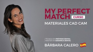 Disertante española dictará el curso: My Perfect Match. Materiales CAD CAM