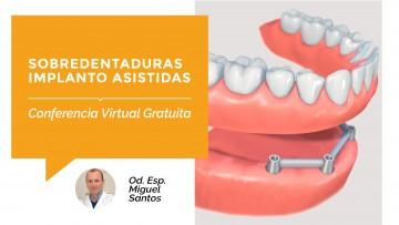 """Se brindará la Conferencia Virtual Gratuita: """"Sobredentaduras Implanto-Asistidas"""""""