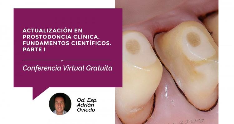 Se acerca una nueva conferencia virtual gratuita, sobre Prostodoncia Clínica