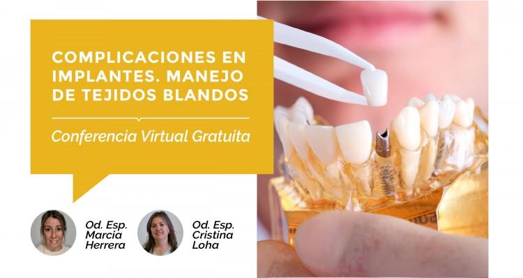 Nueva conferencia virtual gratuita, sobre implantes y manejo en tejidos blandos