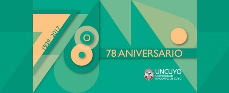 La UNCuyo, cumple 78 años y festeja su aniversario.