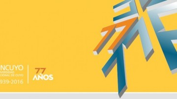 16 de Agosto: Aniversario n° 77 de la UNCUYO